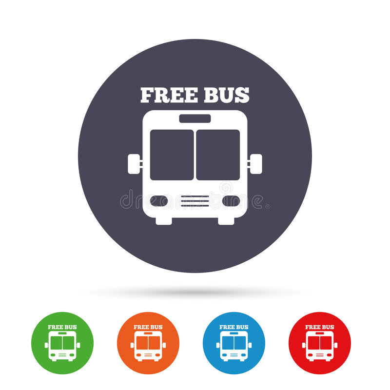 Bus free sign icon. Public transport symbol. Round colourful buttons with flat icons. Vector royalty free illustration