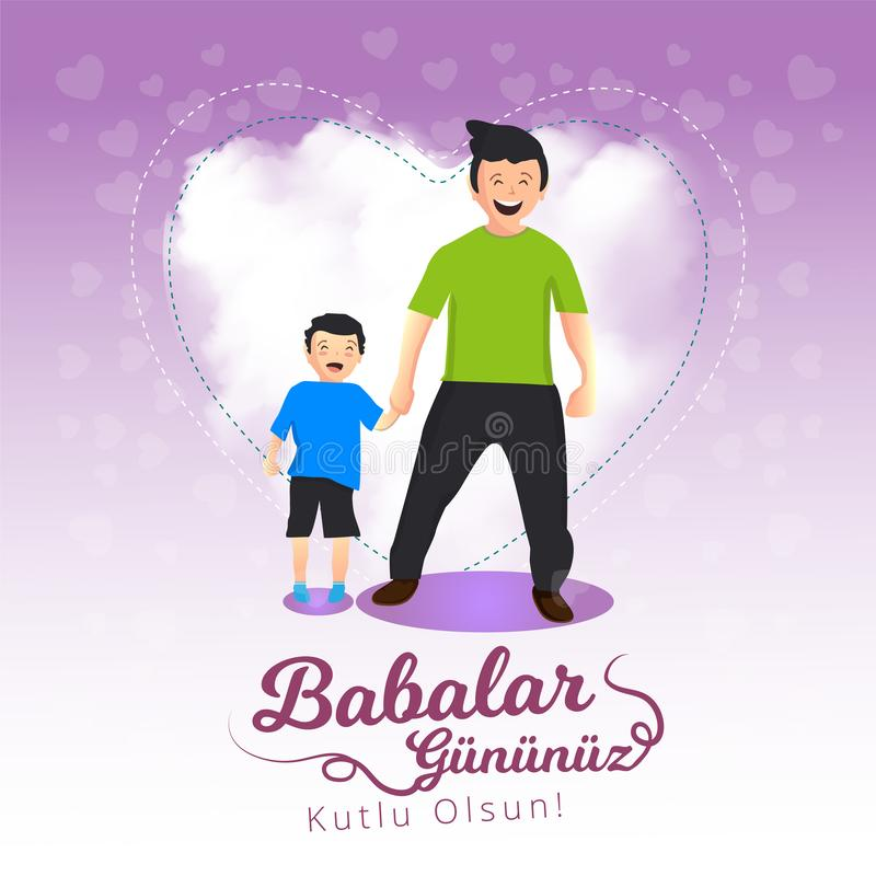 Father and son holding hands with white heart visual behind them. Turkish holiday `Babalar Gunu Kutlu Olsun` Translate: `Happy Fat stock illustration