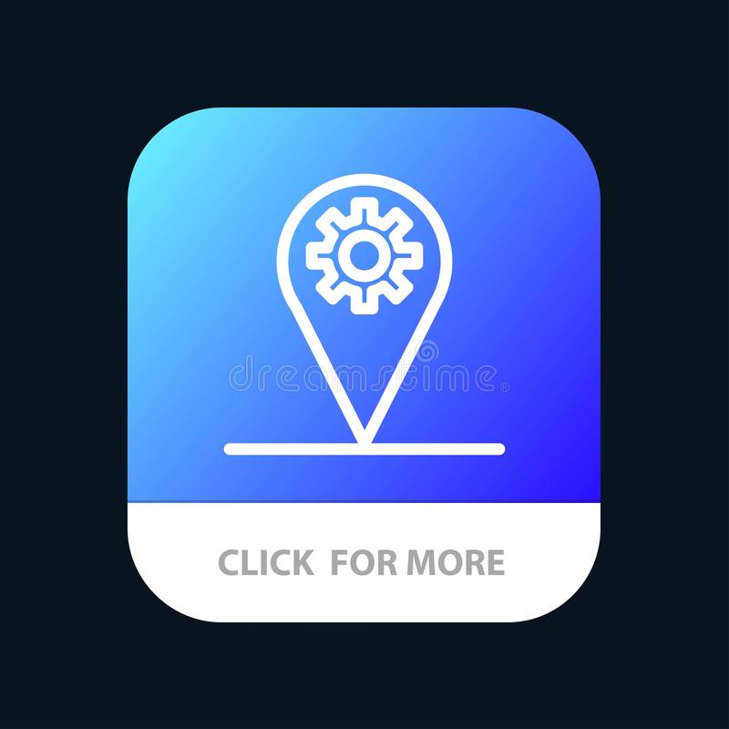 Business, Location, Map, Gear Mobile App Button. Android and IOS Line Version stock illustration