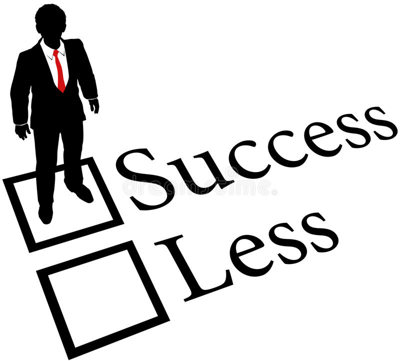 Business person get Success not Less