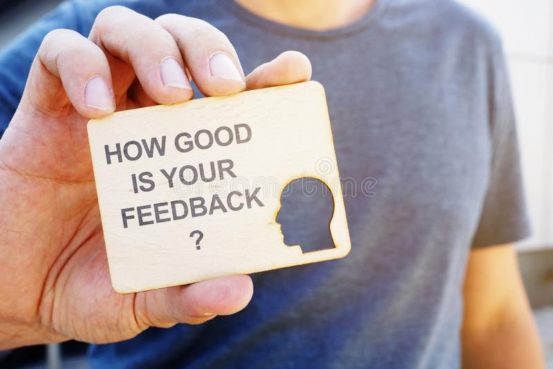 Business photo shows hand written text How Good Is Your Feedback. Business photo showing hand written text How Good Is Your Feedback stock images