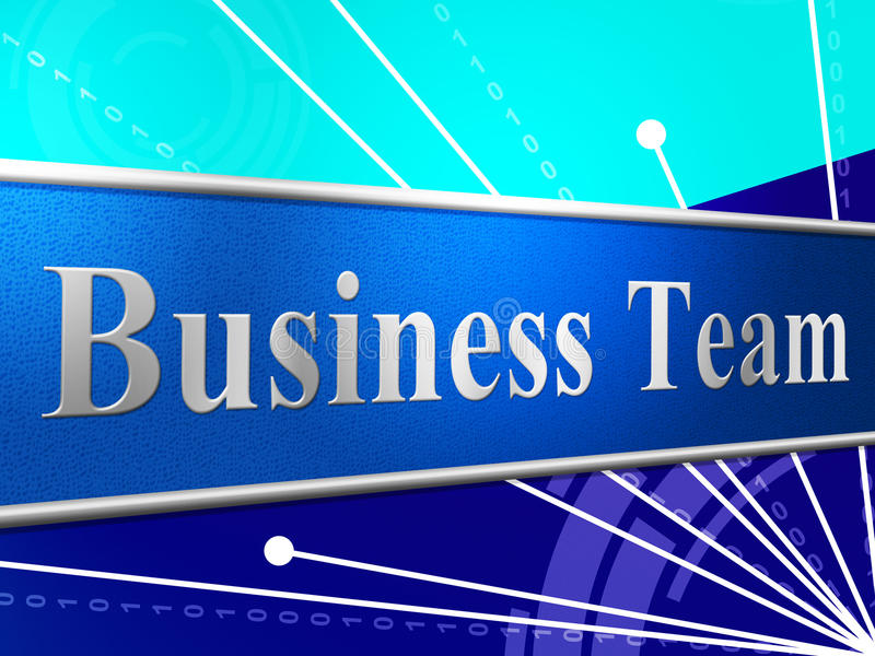 Business Team Represents Networking Unity And Commercial stock illustration