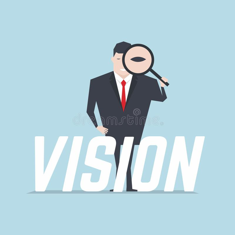 The businessman holding a magnifying glass and looking through a magnifying glass with vision text. royalty free illustration