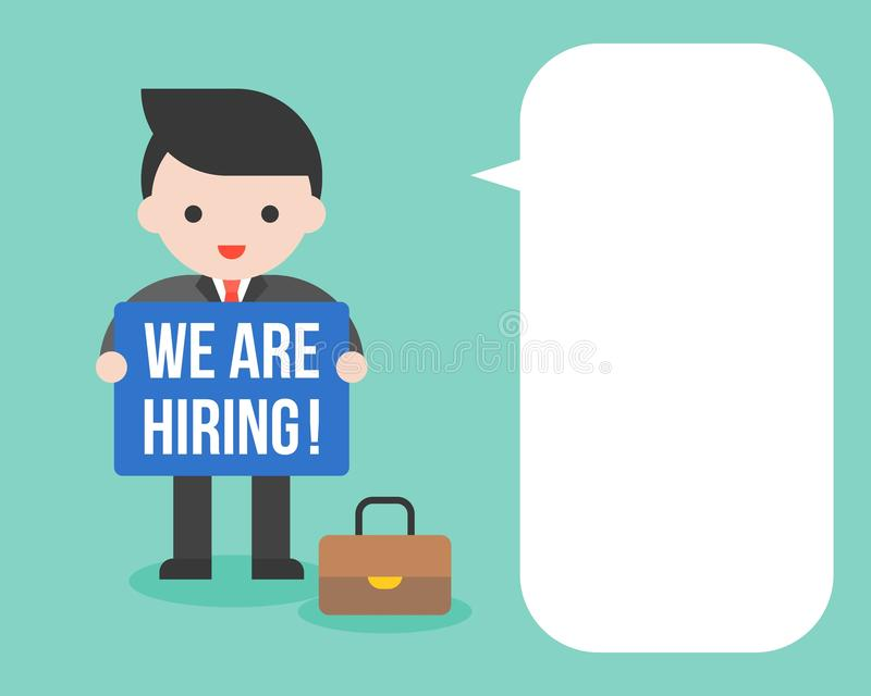 Businessman holding post we are hiring and blank bubble speech, stock illustration