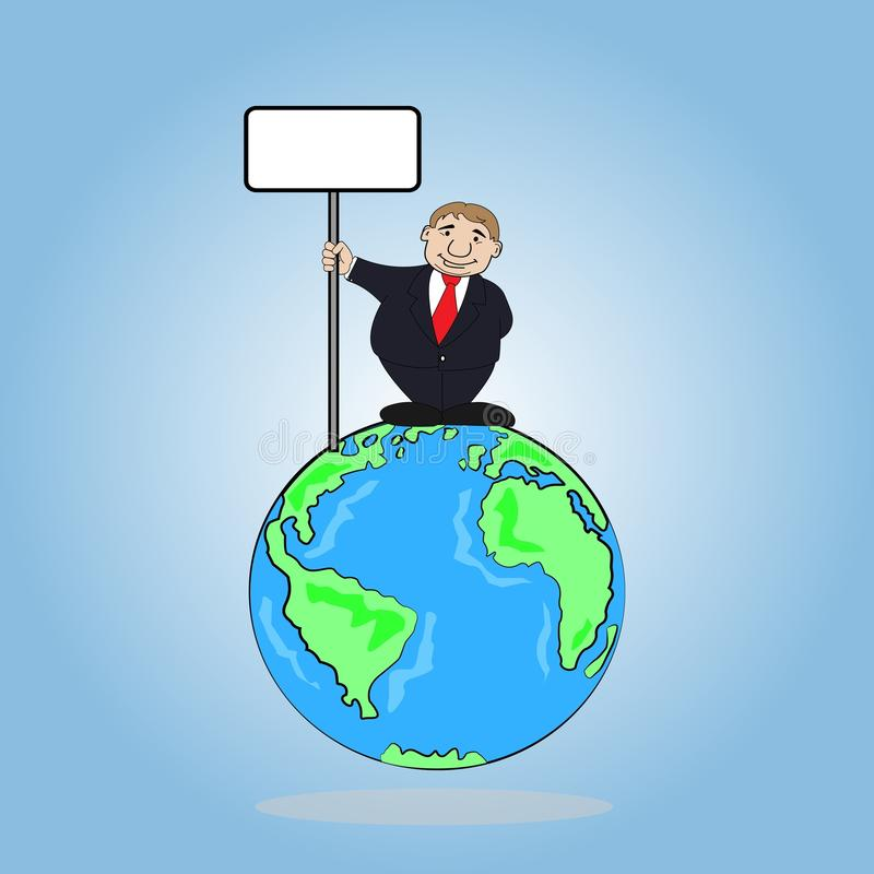 Businessman holding a sign board on the wold vector illustration