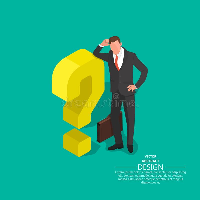The businessman leans on a question mark. Concept of an impasse. Barrier, obstacle, dilemma. Difficulty in decision-making. 3D. Isometry. A vector illustration stock illustration