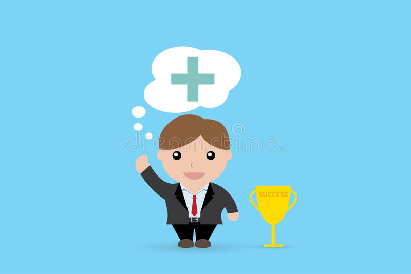 Businessman thinking with a big plus sign and trophy cup, positive thinking, Business concept vector illustration
