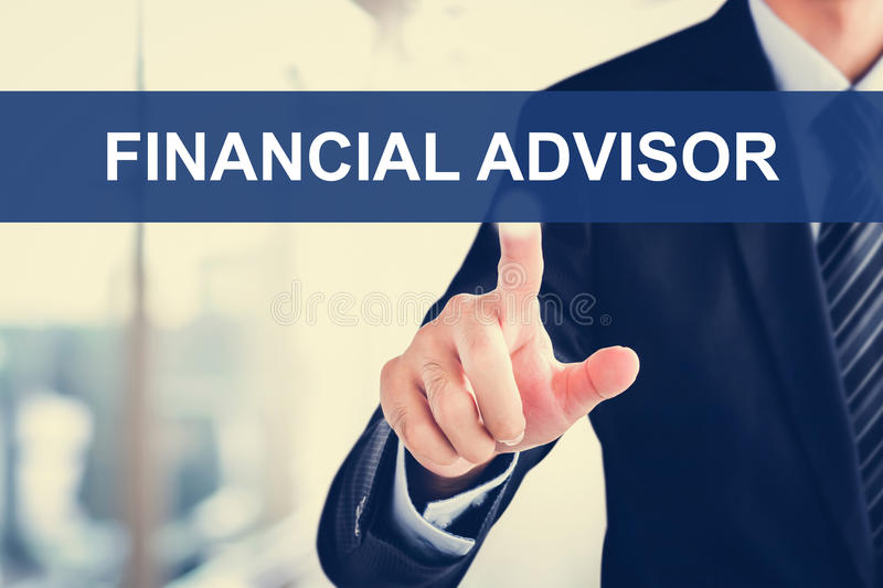 Businessman touching FINANCIAL ADVISOR sign on virtual scre stock image