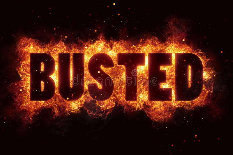 Download BUSTED Fire Text Flames Burn Explosion Explode Stock Illustration - Image: 88709883