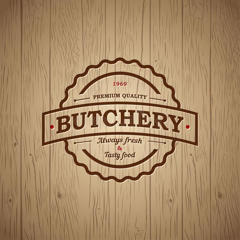 Butchery vintage logo. Fresh meat market. Embossed logo on vintage wooden background. Steak house sign stock illustration