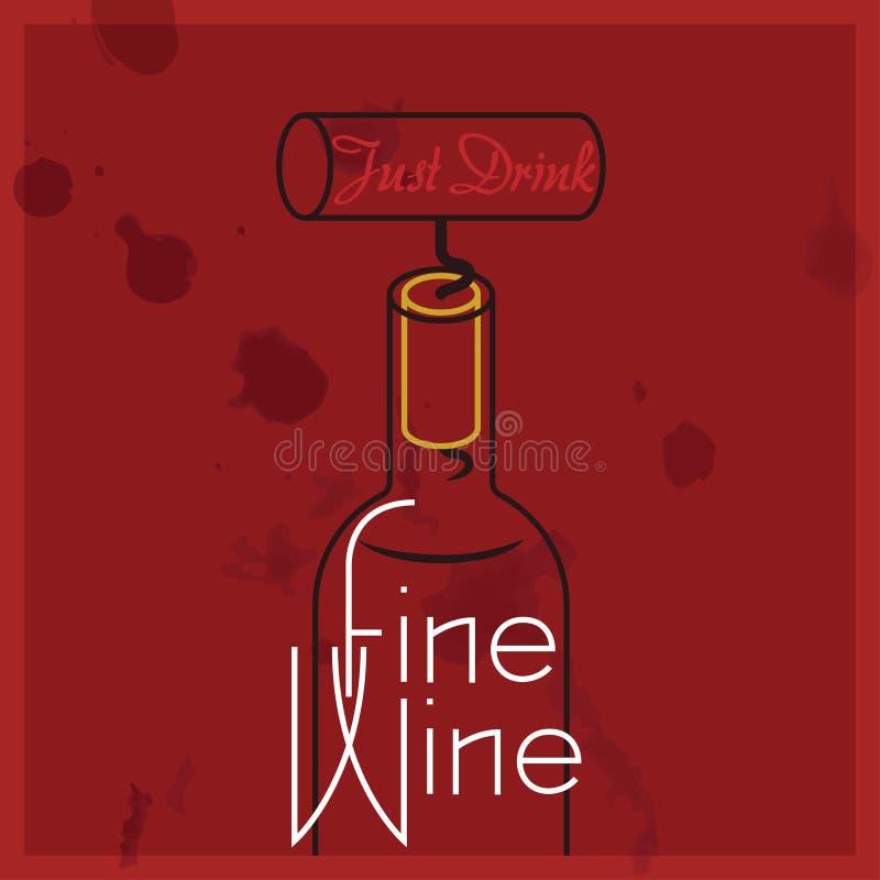 Buvez juste du vin fin - citez, vin rouge illustration stock