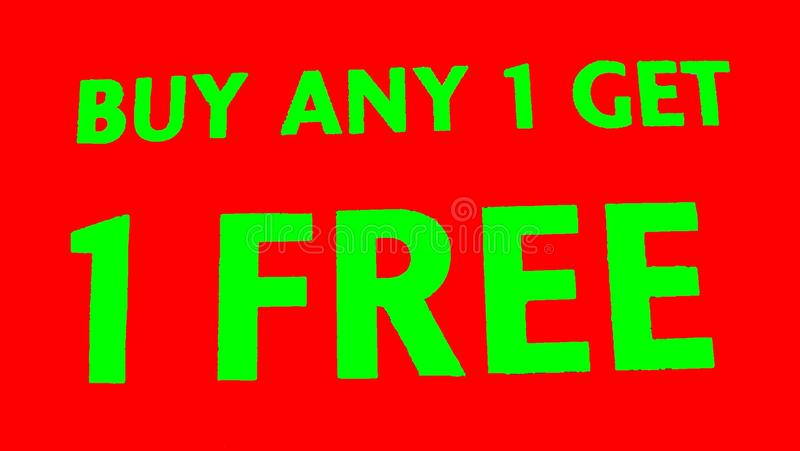 Buy Any 1 Get 1 FREE store voucher, offer, sale sign. Closeup to a commercial event brochure, voucher, offer, sale sign of a store royalty free stock image