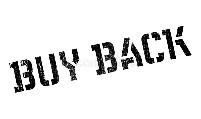 Buy Back rubber stamp. Grunge design with dust scratches. Effects can be easily removed for a clean, crisp look. Color is easily changed royalty free illustration