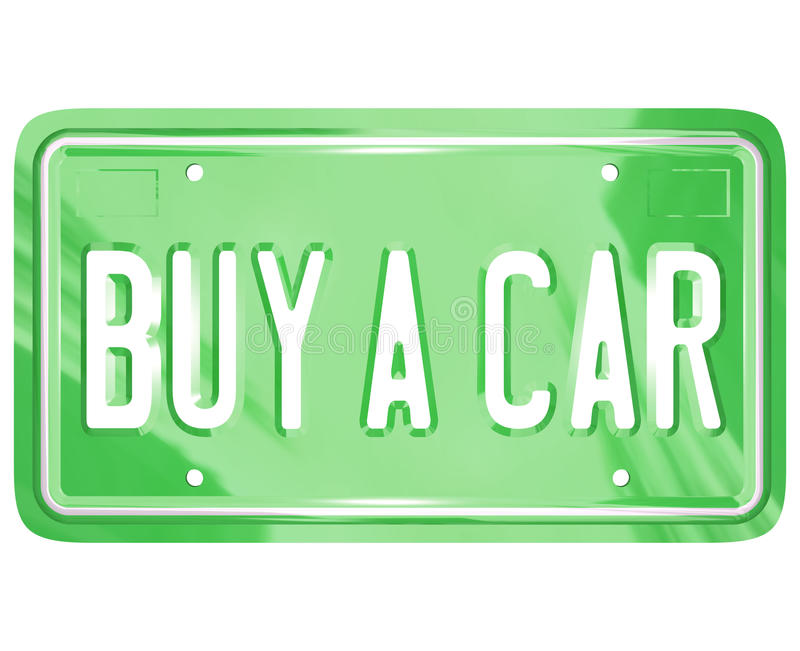 Buy a Car License Plate Auto Shopping Buying Vehicle. A green metal license plate with the words Buy a Car symbolizing shopping for a new or used automobile or royalty free illustration