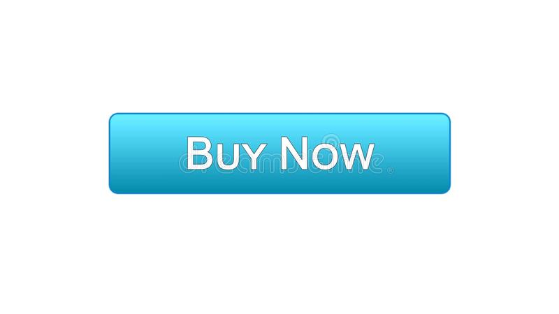 Buy now web interface button blue color, customer decision, tourism, credit stock illustration