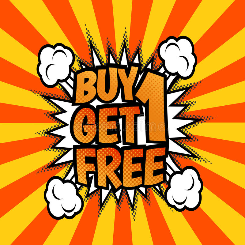 Buy One Get One Free: Buy One Get 1 Free Poster Stock Vector. Illustration Of