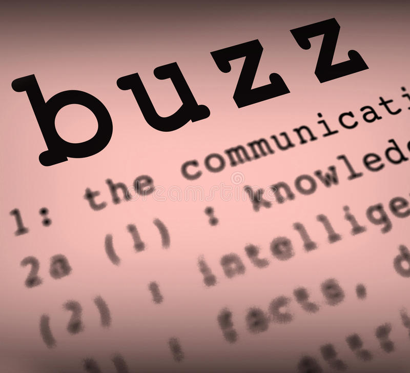 Buzz Definition Showing Public Attention Exposure Or Popularity