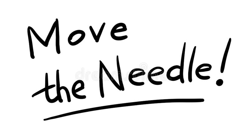 Buzzword do negócio: mova a agulha - frase escrita à mão do vetor ilustração stock