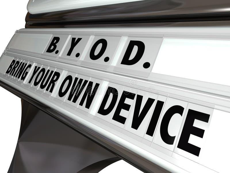 BYOD Przynoszą Twój Swój przyrządu znaka miejsca pracy pracy polisę ilustracja wektor