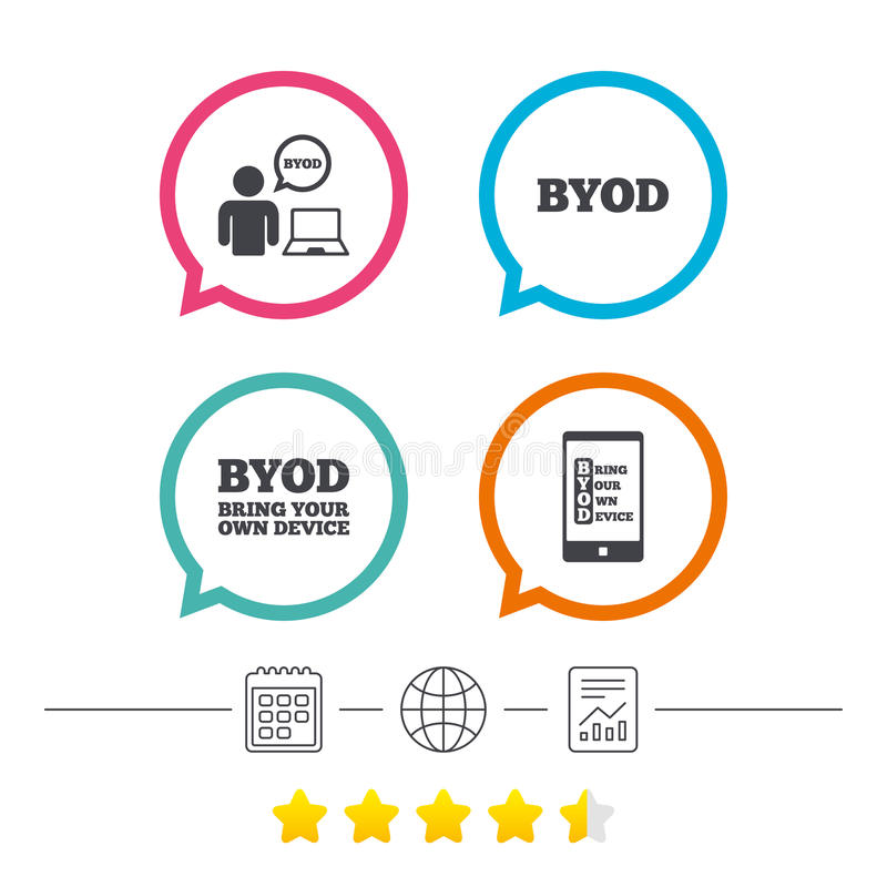BYOD signs. Human with notebook and smartphone. BYOD icons. Human with notebook and smartphone signs. Speech bubble symbol. Calendar, internet globe and report stock illustration