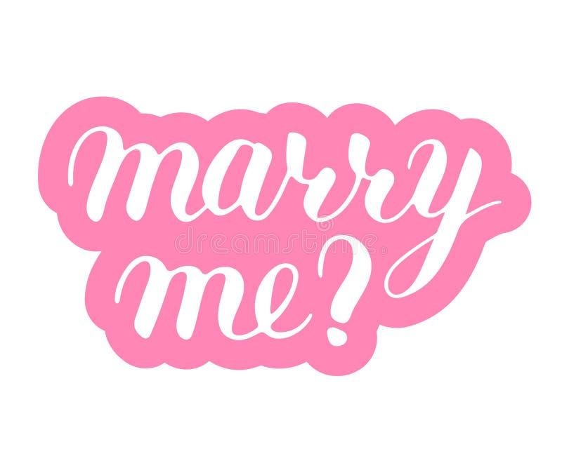 Cáseme frase para proponer y para hacer estallar la pregunta, letras manuscritas, caligrafía de la escritura, oferta rosada de la stock de ilustración