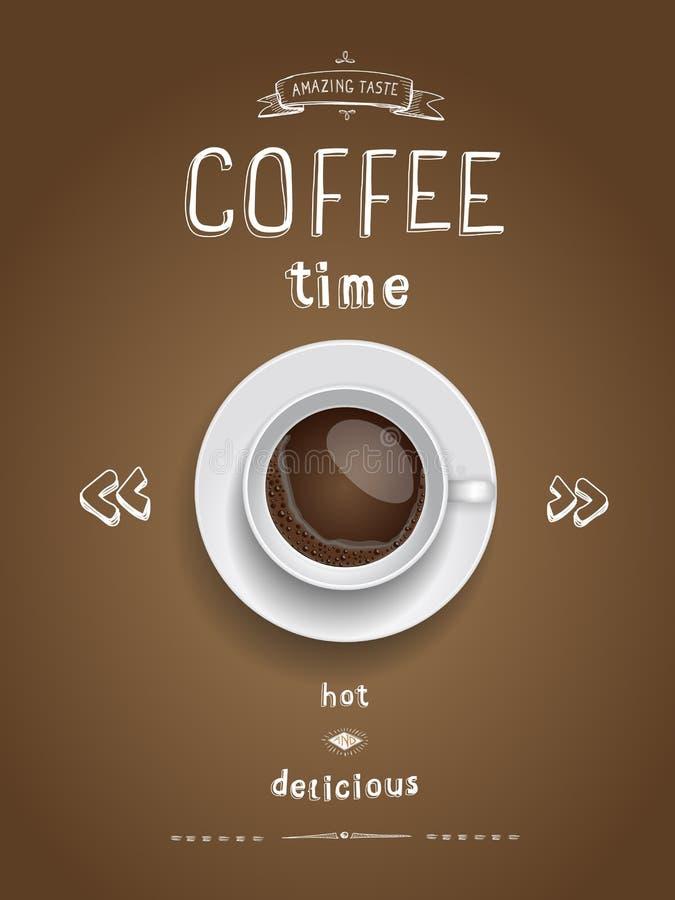 A cópia do cartaz do café com o copo de café realístico encheu-se com o café, vetor moderno do cartão do moderno do vintage Tempo ilustração do vetor