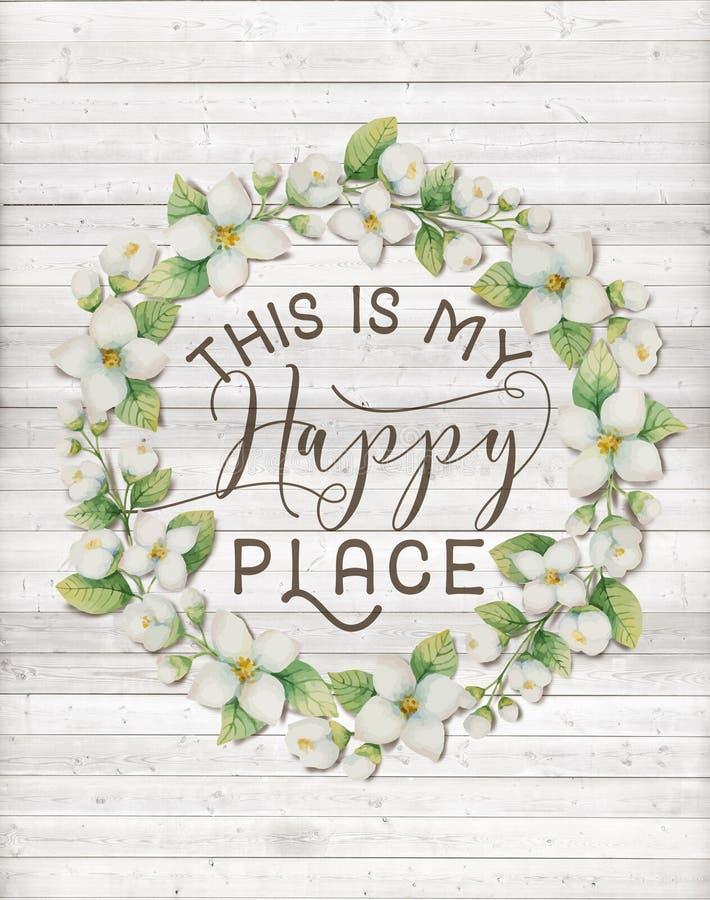 C'est ma guirlande florale de coton heureux d'endroit avec le fond chic minable en bois illustration libre de droits