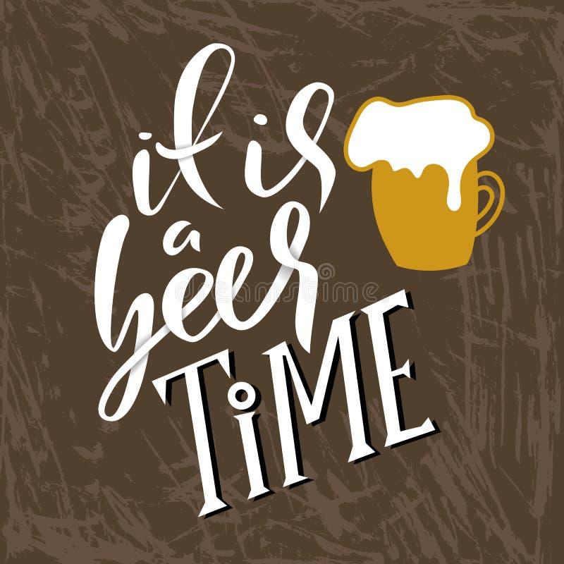 C'est un temps de bière Verre de bière avec la mousse Bannière de typographie Lettrage moderne de buisson Affiche de calligraphie illustration stock