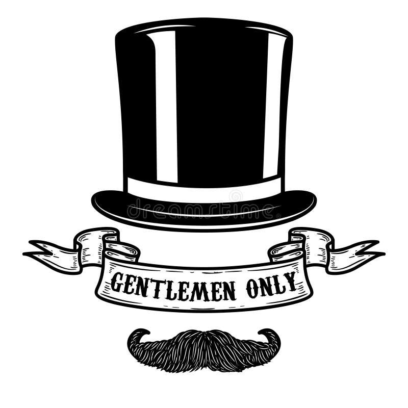 Caballeros solamente Sombrero del caballero con el bigote Diseñe el elemento para el cartel, emblema, muestra libre illustration