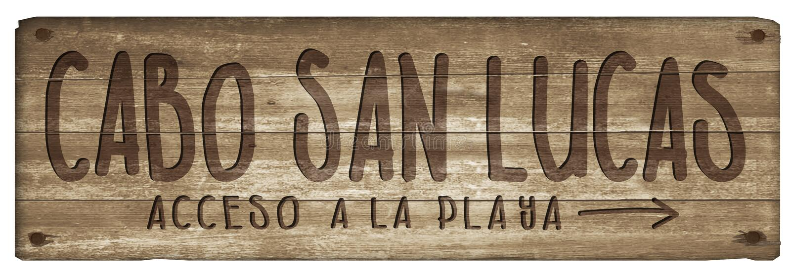 Cabo San Lucas Mexico Beach Sign Wood Vintage. Grunge old worn hand carved fun road trail engraved stock illustration