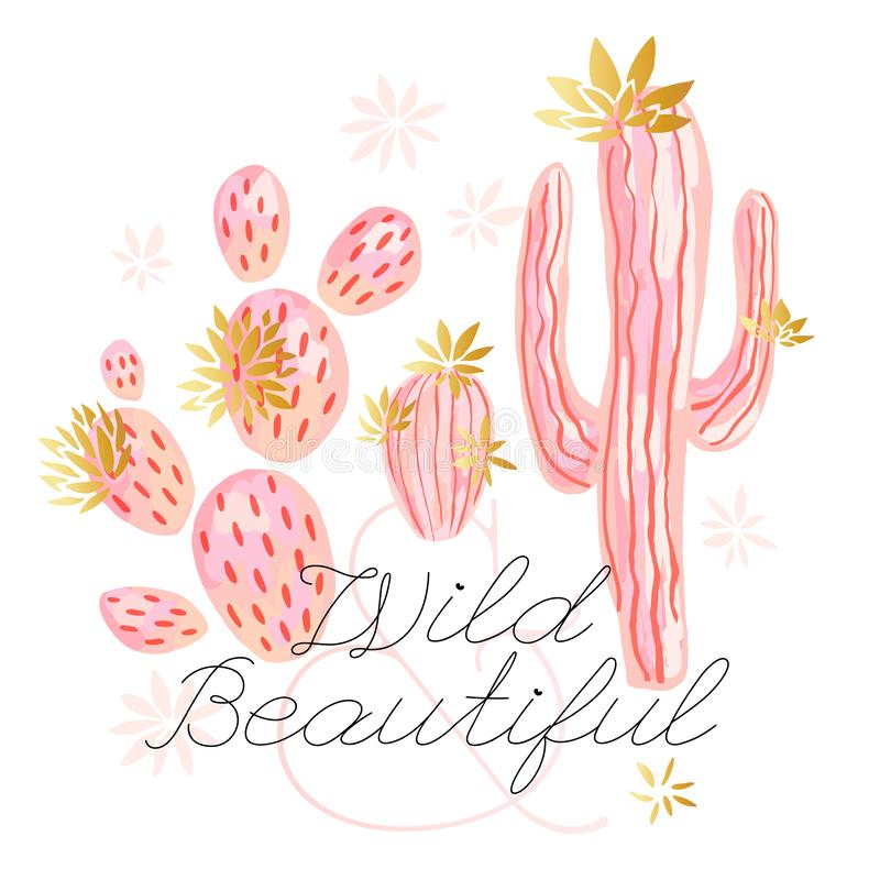 Cactus succulent wild golden flowers pastel color watercolor pink gold. Wild beautiful slogan on white background print. Cactus succulent wild golden flowers royalty free illustration