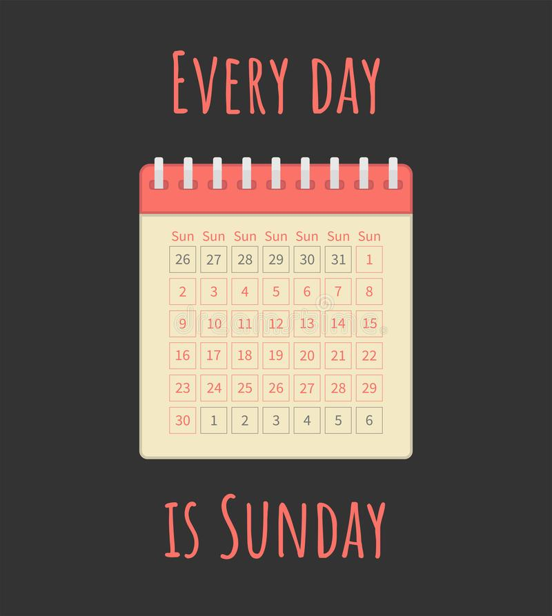Cada dia é ilustração do vetor de domingo ilustração do vetor