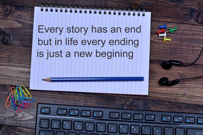 Cada história tem uma extremidade mas na vida cada término é apenas um começo novo foto de stock royalty free
