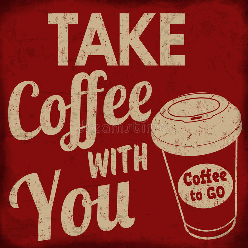 Café de la toma con usted cartel retro ilustración del vector