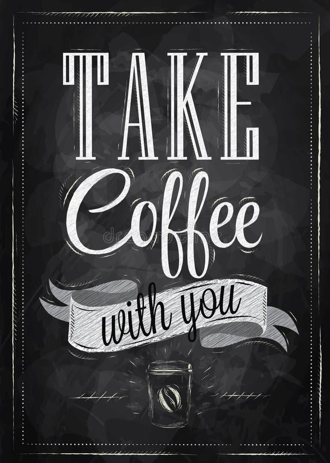 Café de la toma del cartel. Tiza. ilustración del vector