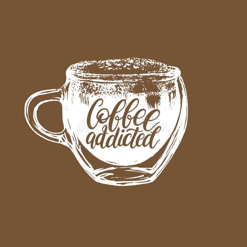 Café enviciado, frase manuscrita del vector Ejemplo de cristal dibujado de la taza para el cartel del restaurante, la etiqueta et libre illustration
