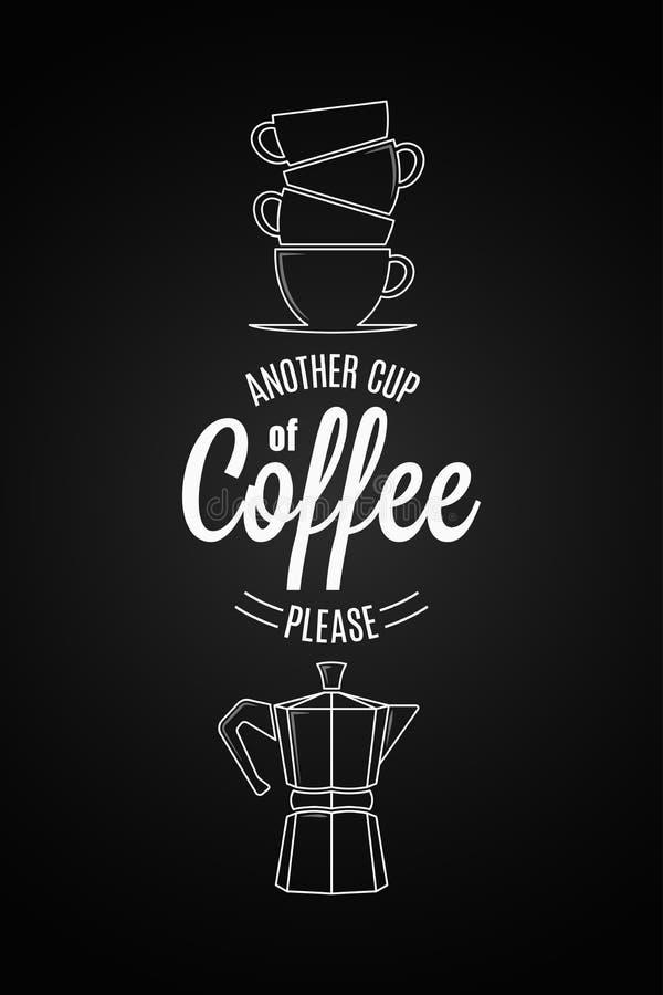 Café Logo Design Otra taza de cita del café en fondo negro ilustración del vector