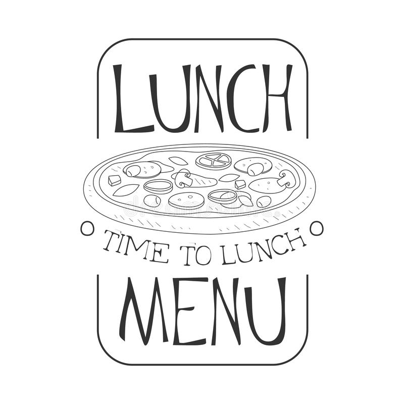 Cafe Lunch Menu Promo Sign In Sketch Style With Pizza, Design Label Black And White Template stock illustration