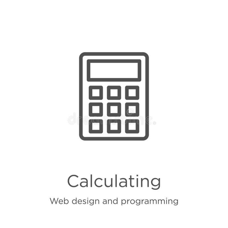 Calculating icon vector from web design and programming collection. Thin line calculating outline icon vector illustration. Calculating icon. Element of web stock illustration