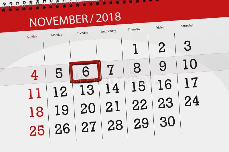 Calendar плановик на месяц, день крайнего срока недели 2018 6-ое ноября, вторник стоковое изображение rf