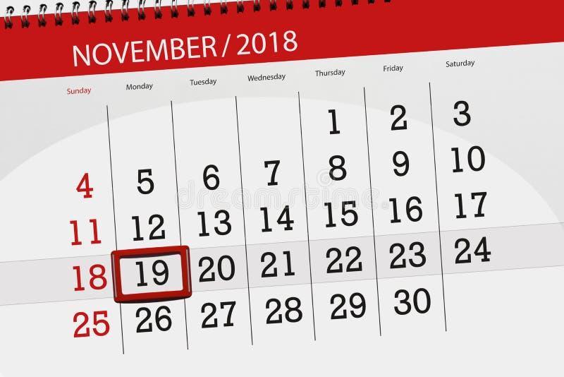 Calendar плановик на месяц, день крайнего срока недели 2018 19-ое ноября, понедельник бесплатная иллюстрация
