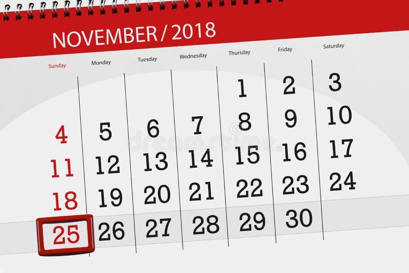 Calendar плановик на месяц, день крайнего срока недели 2018 25-ое ноября, воскресенье бесплатная иллюстрация