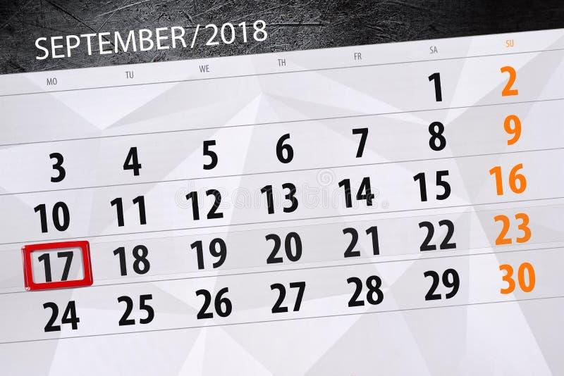 Calendar плановик на месяц, день крайнего срока недели, 2018 17-ое сентября, понедельник иллюстрация штока