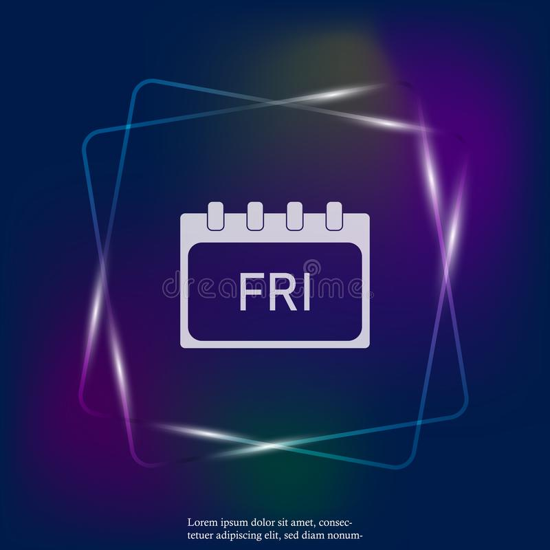 Calendar day of the week Friday. Vector neon light illustration done. Layers grouped for easy editing illustration. For your desig. N royalty free illustration