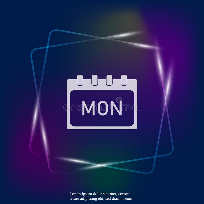 Calendar day of the week Monday. Vector neon light illustration done. Layers grouped for easy editing illustration. For your desig. N stock illustration