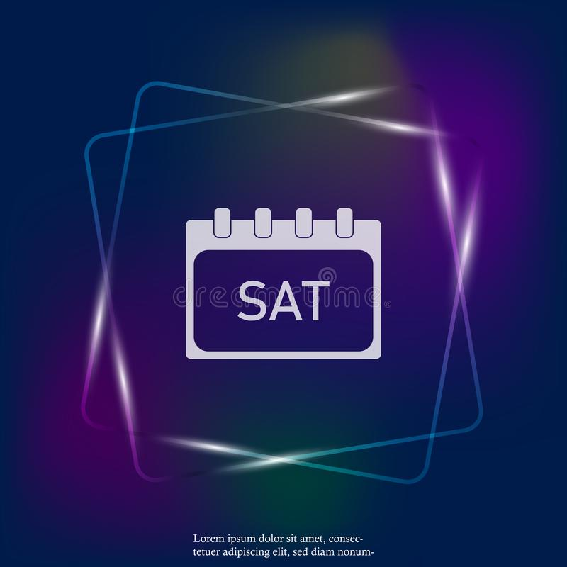 Calendar day of the week Saturday. Vector neon light illustration done. Layers grouped for easy editing illustration. For your des. Ign vector illustration