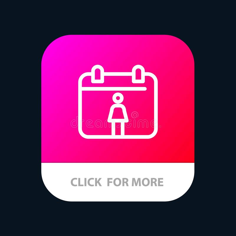 Calendar, Female Mobile App Button. Android and IOS Line Version royalty free illustration