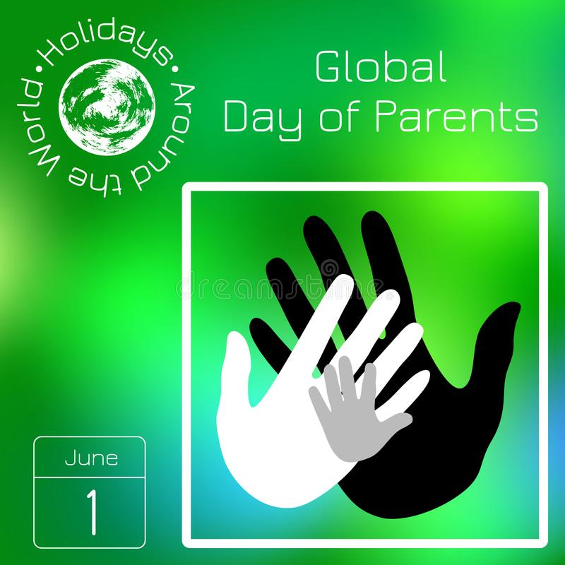 Series calendar. Holidays Around the World. Event of each day of the year. Global Day of Parents. Calendar. Holidays Around the World. Event of each day. Green royalty free illustration