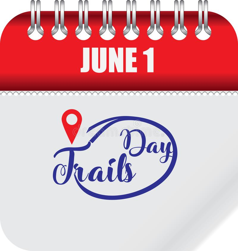 Calendar page for Trails Day. The holiday is celebrated on June 1 royalty free illustration