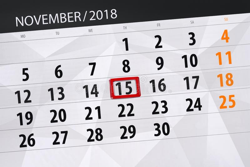 Calendar planner for the month, deadline day of the week 2018 november, 15, Thursday royalty free stock photography